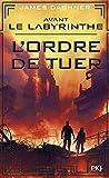 Avant Le labyrinthe - L'ordre de tuer (4)
