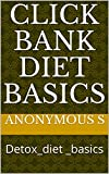 CLICK BANK DIET BASICS: Detox_diet _basics (English Edition)