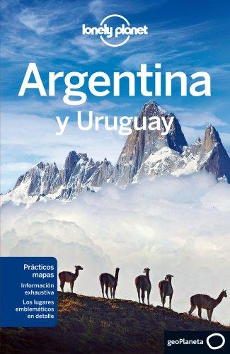 Argentina y Uruguay 4 (Guías de País Lonely Planet) [Idioma Inglés]