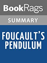 Summary & Study Guide Foucault's Pendulum by Umberto Eco