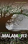 La Raíz del Mal. Trilogía del Malamor II / The Root of Evil par Valenzuela