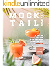 Mocktail Recipes: A Great Collection of Easy and Refreshing Drinks