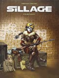 SILLAGE. Tome 3 - Engrenages