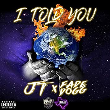 I Told You (feat. Fade Dogg)