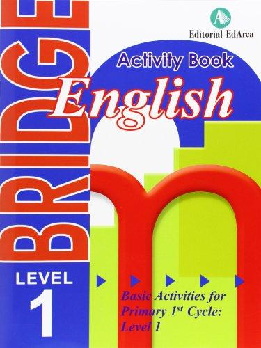 English Bridge. E.P.1 - Activity Book 1