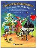 Tastenzauberei Weihnachtsmusizieren - Spielbuch für Klavier von A. Drabon mit vielfätigen Besetzungsmöglichkeiten : solo, vierhändig,...