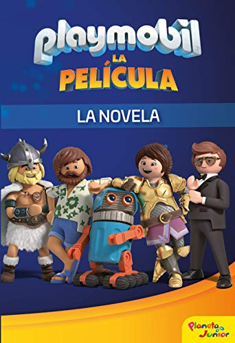 Playmobil. La película. La novela