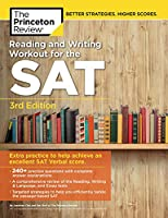 Reading and Writing Workout for the SAT, 3rd Edition: Extra Practice to Help Achieve an Excellent SAT Verbal Score (College Test Preparation)