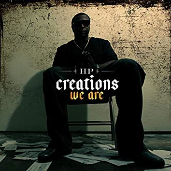 Creations We Are