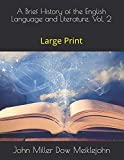 A Brief History of the English Language and Literature, Vol. 2: Large Print