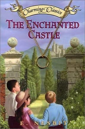 The Enchanted Castle (Charming Classics) by E. Nesbitt (8-Mar-2002) Paperback