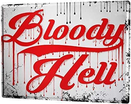 Froy Placa de metal con diseño de Bloody Hell para pared, diseño retro de hierro