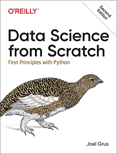 Compare Textbook Prices for Data Science from Scratch: First Principles with Python 2 Edition ISBN 9781492041139 by Grus, Joel