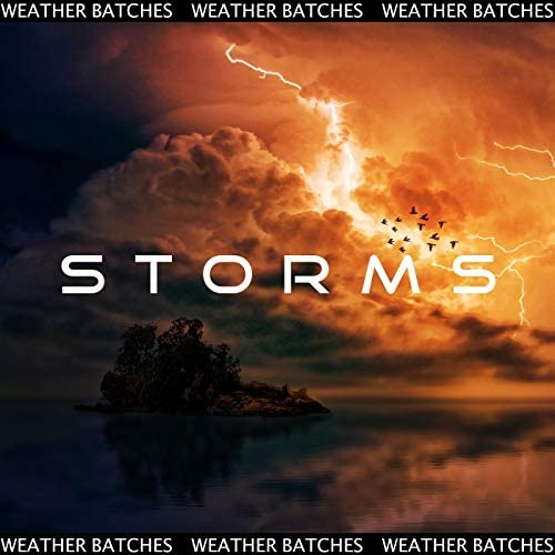Weather Batches