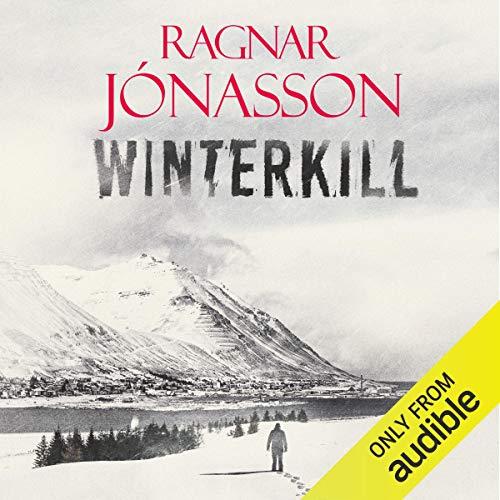 Winterkill: Dark Iceland, Book 6