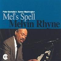 Mel's Spell by MELVIN RHYNE (1996-09-17)