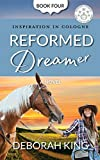 Reformed Dreamer: An Inspiring Small-Town Romance of Friendship, Reinvention, and Hope. (Inspiration In Cologne Book 4)