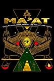 Ma'at Truth, Balance, Order, Harmony, Law, Morality And Justice: Kemetic Esoteric Ancient Egyptian Art Journal/Notebook Blank Lined Ruled 6x9 120 Pages