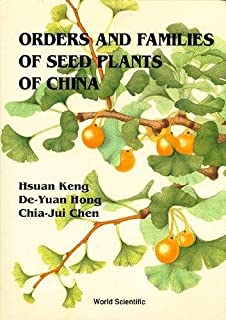 Orders and Families of Seed Plants of Ch