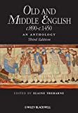 Old and Middle English c.890-c.1450: An Anthology (Blackwell Anthologies) - Elaine Treharne