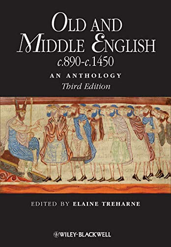 Compare Textbook Prices for Old and Middle English c.890-c.1450: An Anthology 3 Edition ISBN 9781405181204 by Treharne, Elaine
