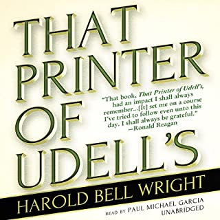 That Printer of Udell's                   By:                                                                                                                                 Harold Bell Wright                               Narrated by:                                                                                                                                 Paul Michael Garcia                      Length: 11 hrs and 13 mins     55 ratings     Overall 4.7
