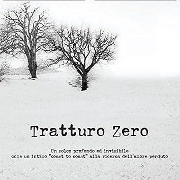 """Tratturo zero (Un solco profondo ed invisibile come un intimo """"Coast tu coast"""" Alla ricerca dell'amore perduto)"""
