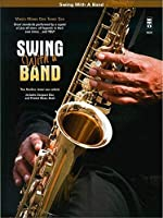 Swing With a Band: Music Minus One Tenor Sax; Solo B Flat Tenor Saxophone