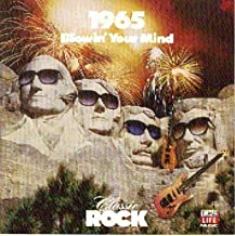 Classic Rock: 1965: Blowin' Your Mind