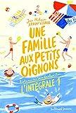 Une famille aux petits oignons. Histoires des Jean-Quelque-Chose - L'INTEGRALE 1