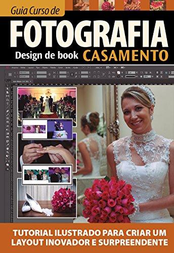 Guia Curso de Fotografia: Design Book Casamento 01 (Portuguese Edition)