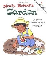 Messy Bessey's Garden (Rookie Readers) by Patricia C McKissack Pat McKissack Fredrick McKissack Jr(2002-09-01)