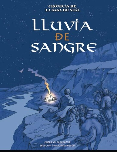 Lluvia de Sangre: Volume 1 (Crónicas de la Saga de Njál)