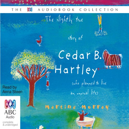 the slightly true story of cedar The slightly true story of cedar b hartley [martine murray] on amazoncom free shipping on qualifying offers a wonderfully human and humane debut from the australian kate dicamillo cedar b hartley is exasperating and potentially infamous.