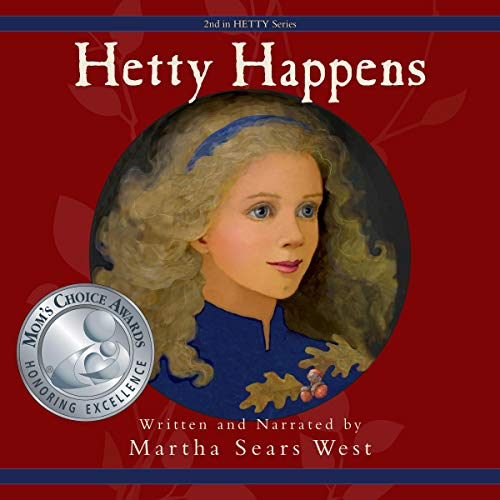 Hetty Happens Audiobook By Martha Sears West cover art