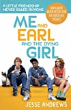 Me and Earl and the Dying Girl (English Edition)