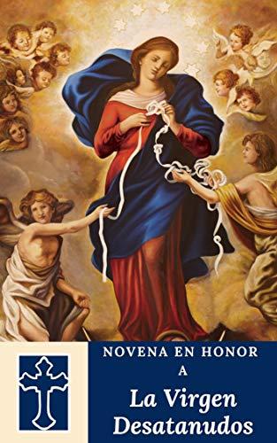 Novena en honor a la Virgen desatanudos
