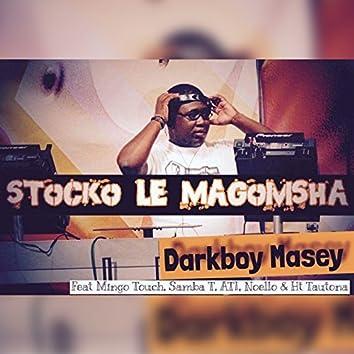 Stocko Le Magomsha (feat. Mingo Touch, Samba T, Ati, Noello, Ht Tautona)