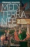 La Méditerranée et le monde méditerranéen au temps de Philippe II - 2. Destins collectifs et mouvements d'ensemble