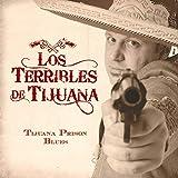 Tijuana Prison Blues