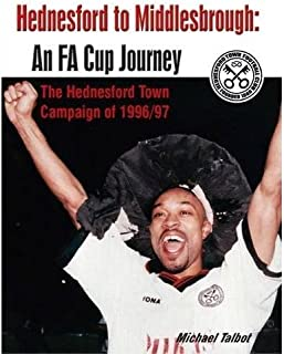 Hednesford to Middlesbrough: An FA Cup Journey.