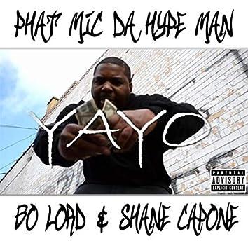 Yayo (feat. Bo Lord & Shane Capone)