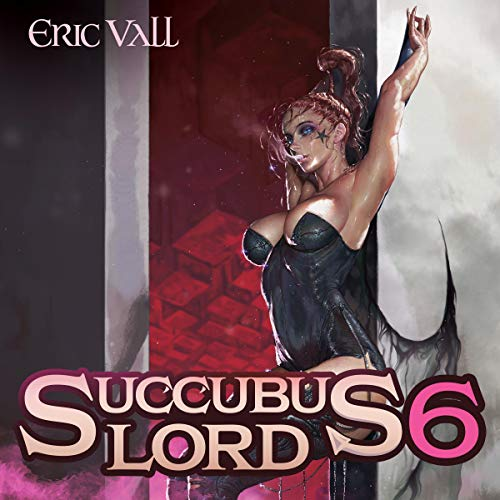 Succubus Lord 6 audiobook cover art
