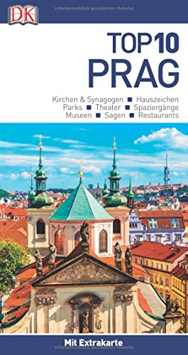 Top 10 Reiseführer Prag: mit Extra-Karte und kulinarischem Sprachführer zum Herausnehmen