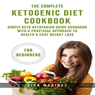 The Complete Ketogenic Diet Cookbook for Beginners audiobook cover art