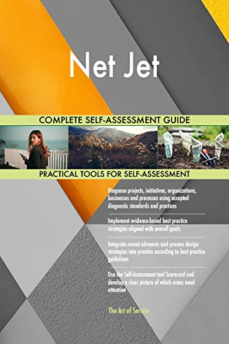 Net Jet All-Inclusive Self-Assessment - More than 710 Success Criteria, Instant Visual Insights, Comprehensive Spreadsheet Dashboard, Auto-Prioritized for Quick Results