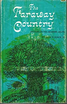 Hardcover THE FARAWAY COUNTRY: Writers of the Modern South Book