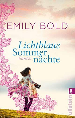 Lichtblaue Sommernächte: Roman