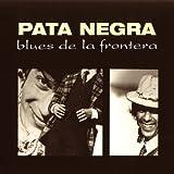 Blues de la Frontera (Remasterizada)