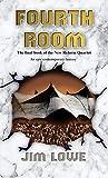 Fourth Room: Book Four of the New Reform Quartet (English Edition)